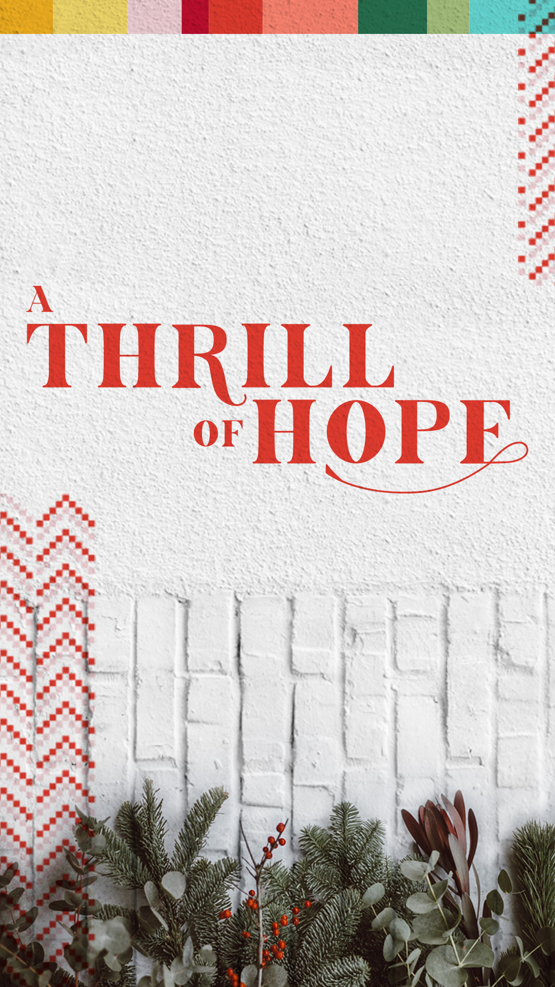 A Thrill of Hope Shareable Instagram Story 2