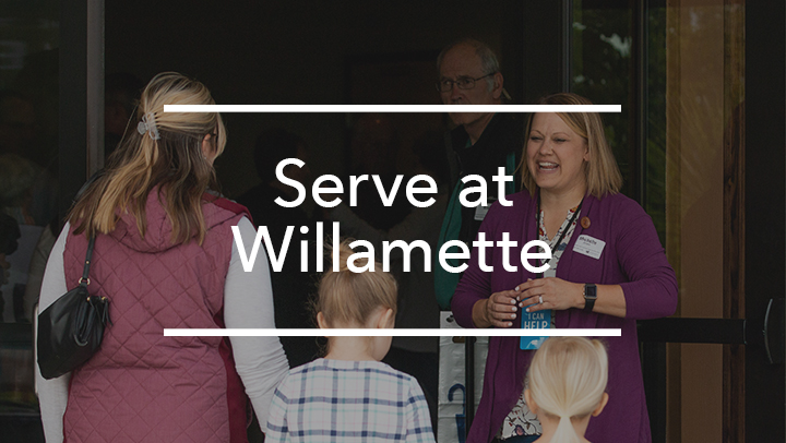 Serving at Willamette