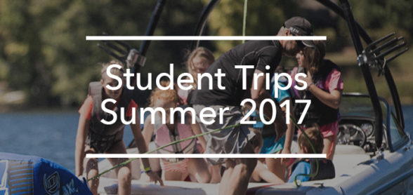 Student Trips Summer 2017