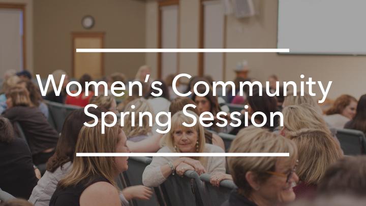 Women's Community Spring Session