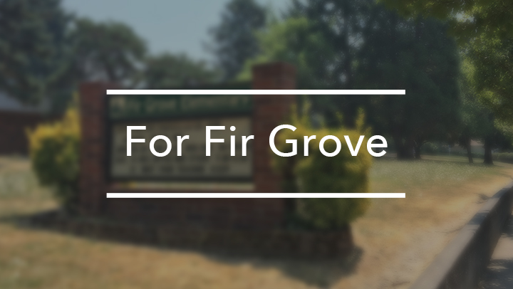 For Fir Grove