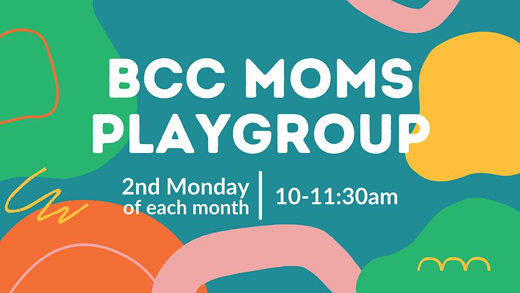 BCC Moms Playgroup SLIDE