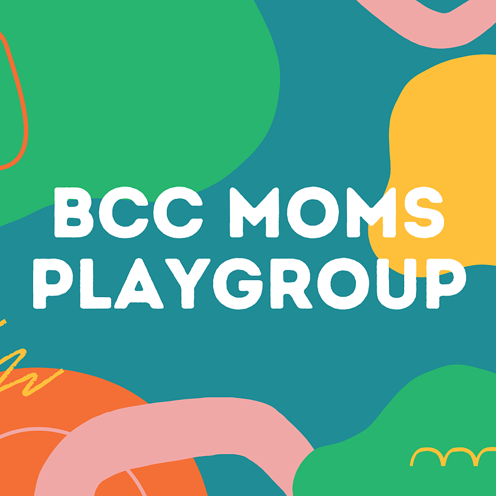 BCC Moms Playgroup SQUARE 1
