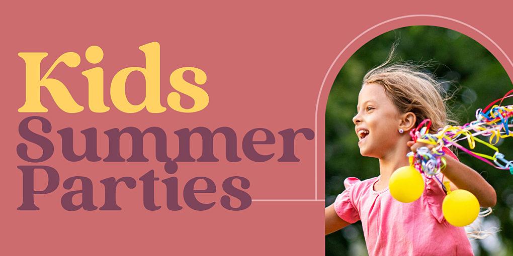 Kids Summer Parties banner