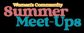 Summer Meet-Ups