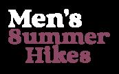 Men's Community Summer Hikes