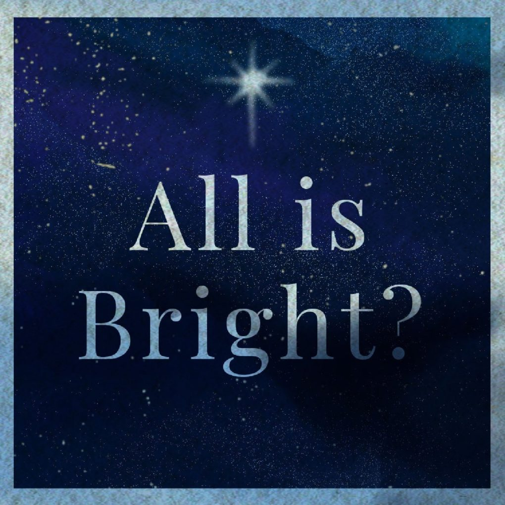 All Is Bright?