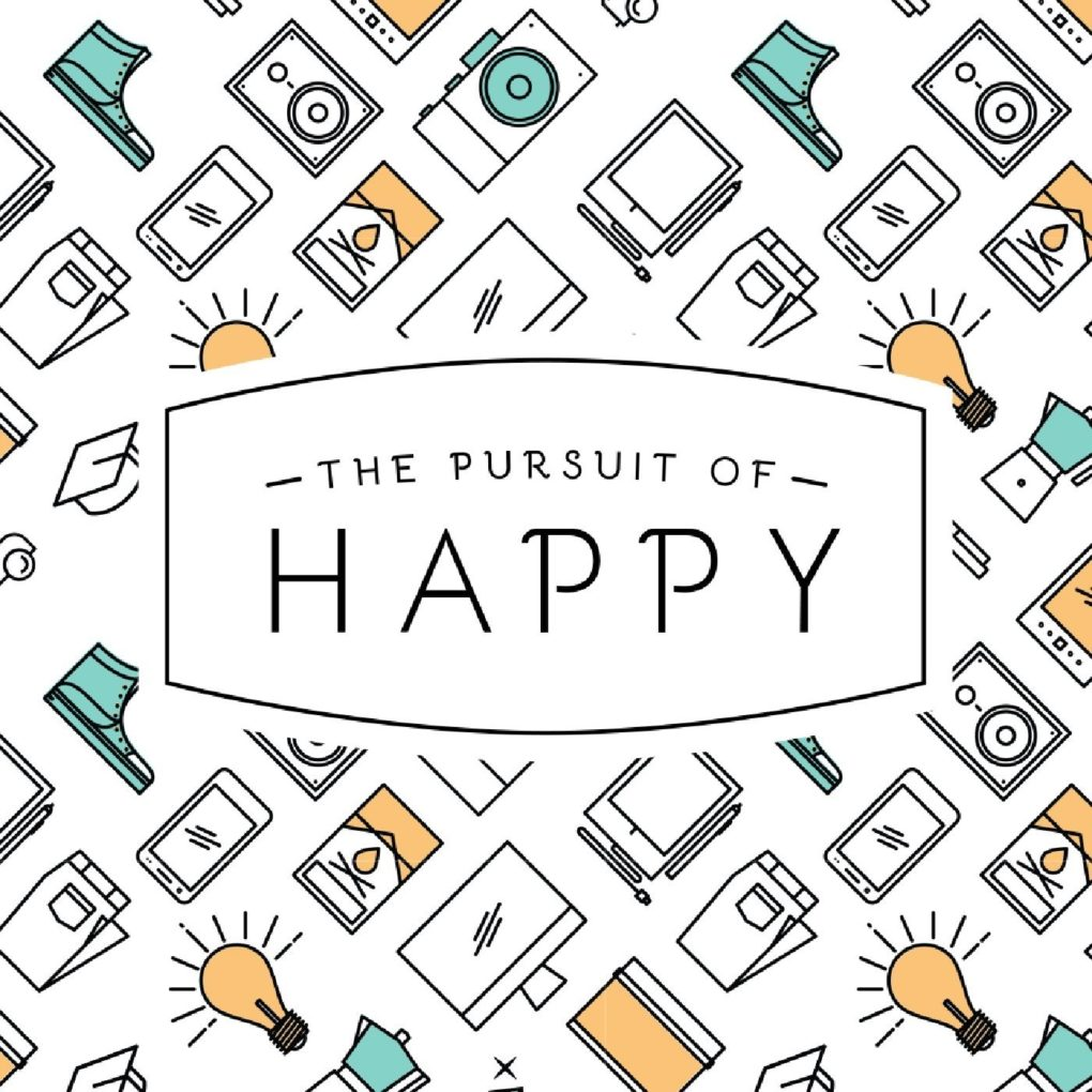 The Pursuit of Happy
